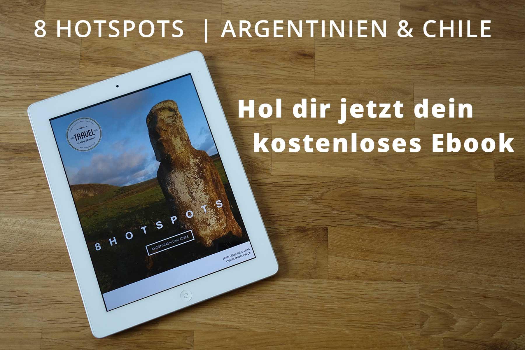 Chile und Argentinien | Dein kostenloses Ebook – jetzt downloaden