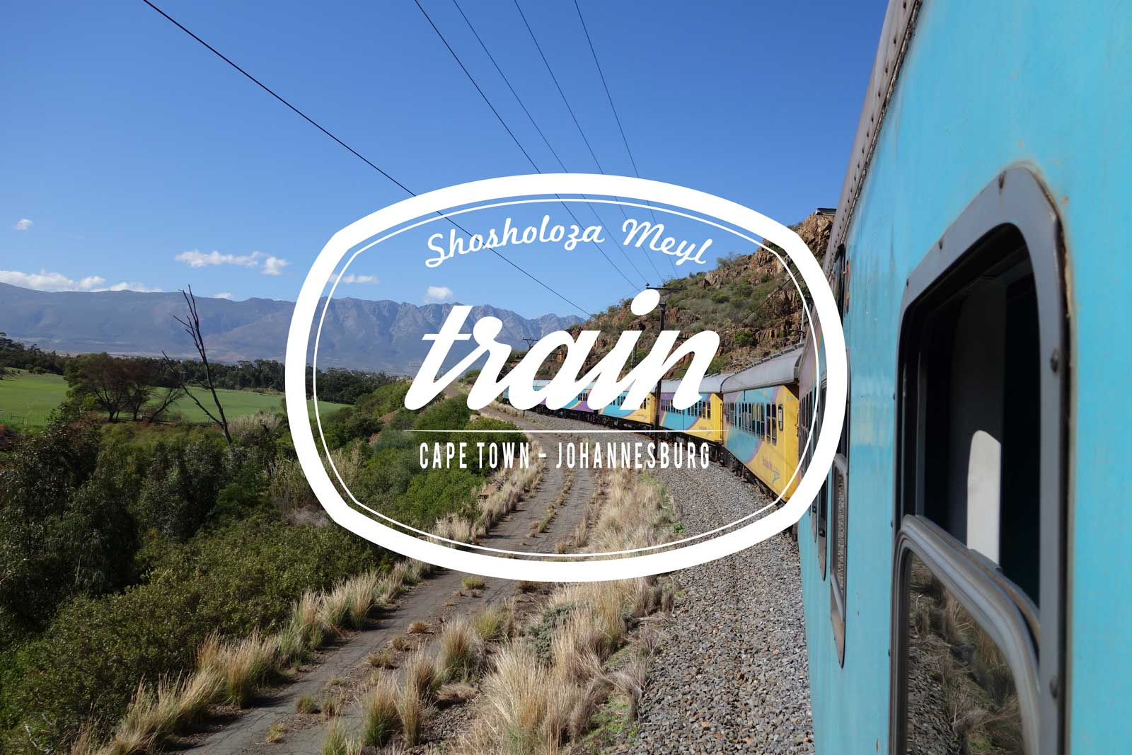 Shosholoza Meyl Train – South Africa