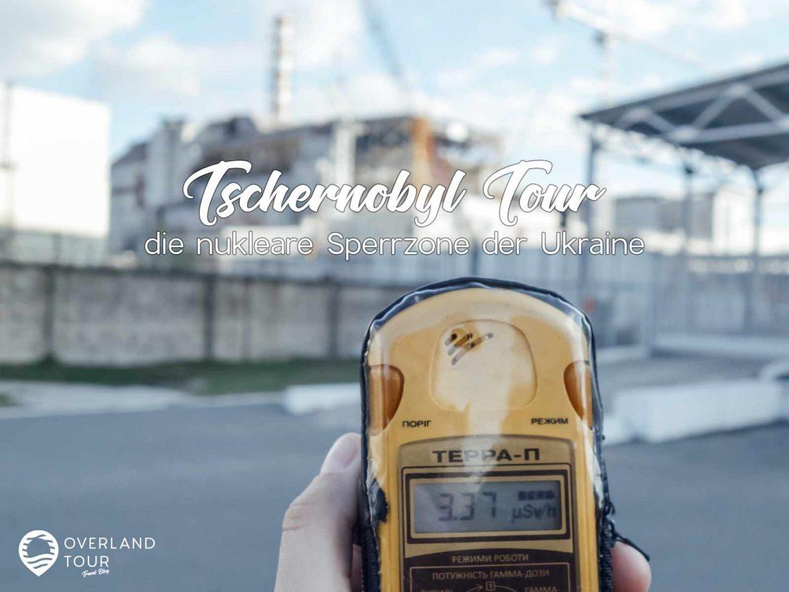 Tschernobyl Tour | Prypjat Tour - Ist die Reise, der Tagesausflug in die nukleare Sperrzone der Ukraine Kiew gefährlich? Meine Erfahrungen zum Tschernobyl Tourismus