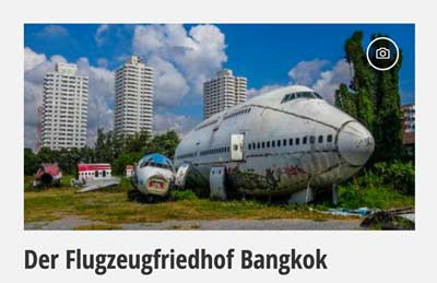 Mehr zum Flugzeugfriedhof Bangkok