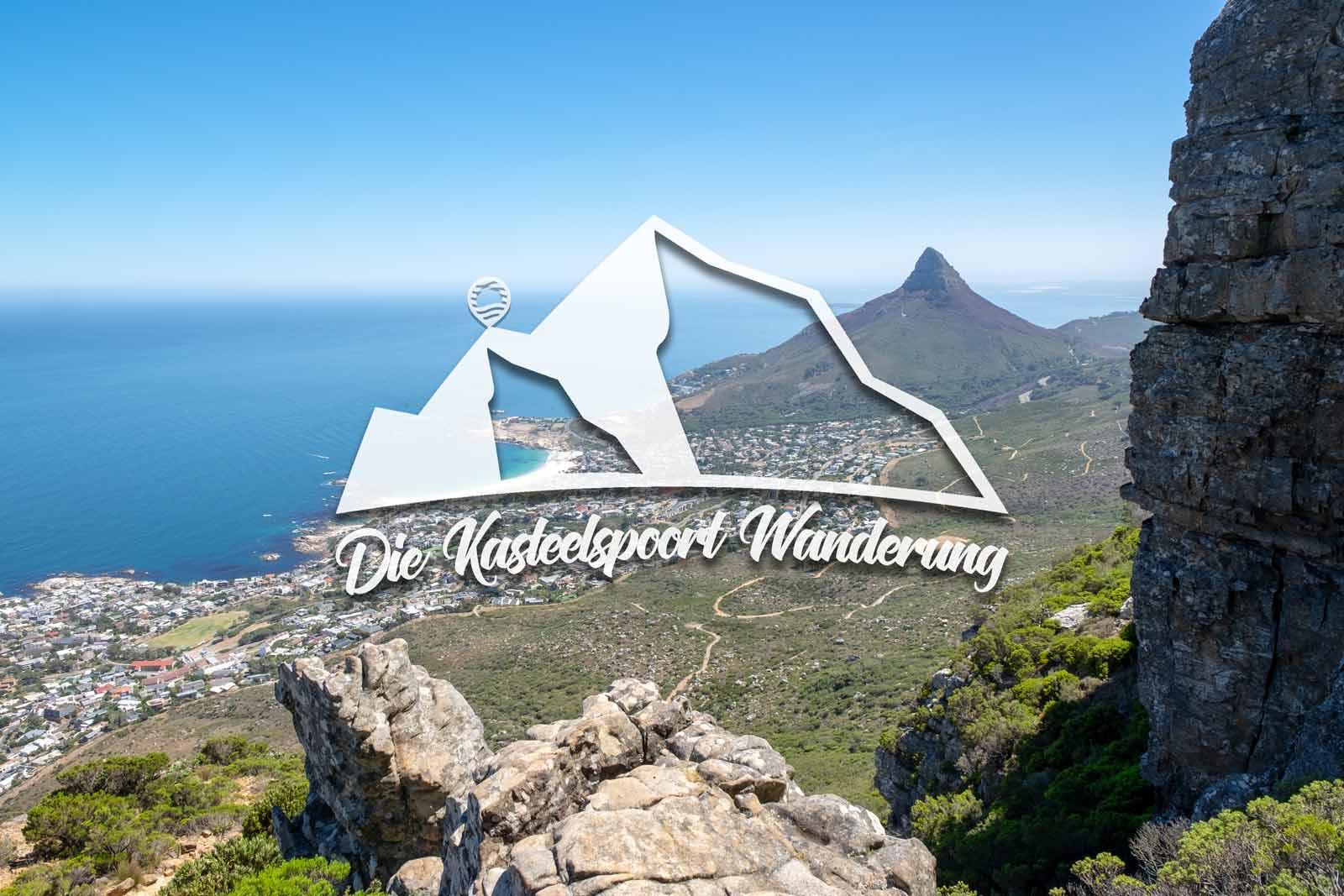 Die Kasteelspoort Wanderung – Der Tafelberg ruft
