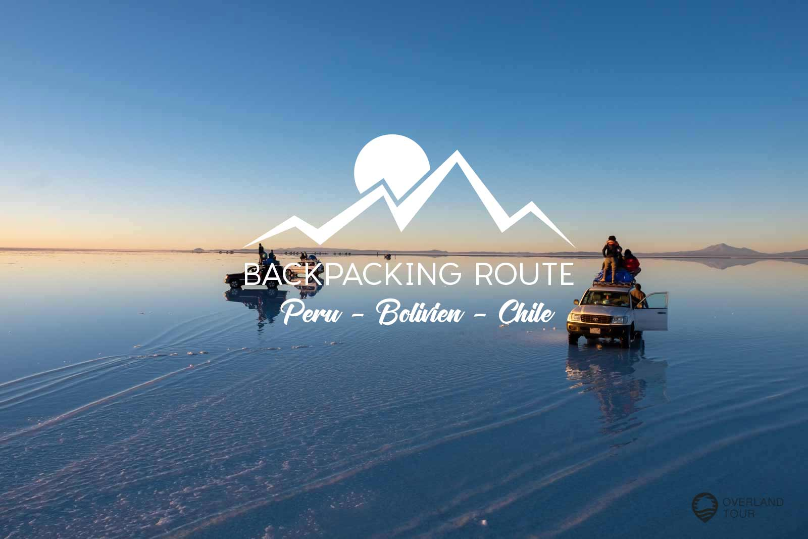 Reise-Route Peru Bolivien Chile | Overlandtour