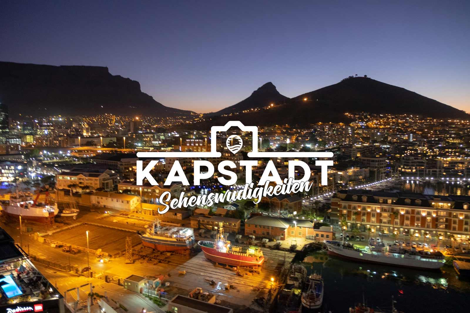 Kapstadt Sehenswürdigkeiten – 16 Tipps & Highlights