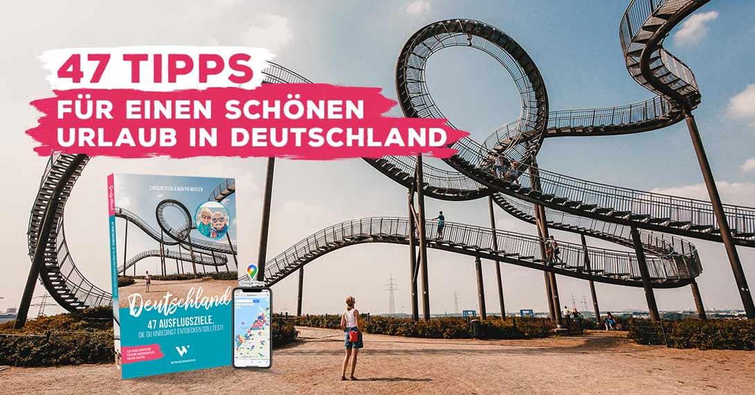 Buch-Tipp: 47 Tipps für einen schönen Urlaub in Deutschland